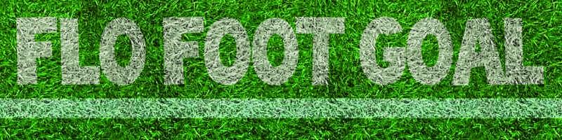 Flo` Foot Goal !!!